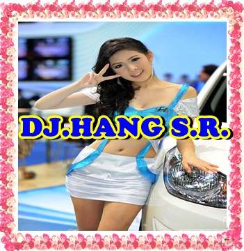 [ DJ.HANG S.R. ] - NONSTOP SONGKRAN 2014
